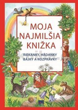Ivona Ďuričová: Moja najmilšia knižka cena od 263 Kč