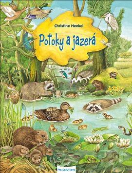 Christine Henkel: Potoky a jazerá cena od 121 Kč