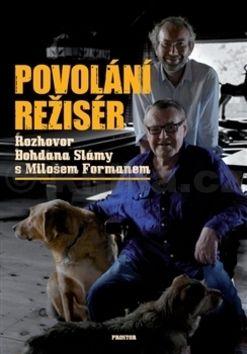 Bohdan Sláma, Miloš Forman: Povolání režisér cena od 135 Kč