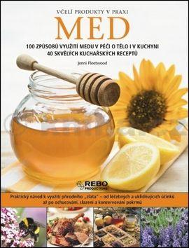 Jenni Fleetwood: Med - Včelí produkty v praxi cena od 229 Kč