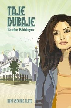 Emíre Khidayer: Taje Dubaje cena od 178 Kč