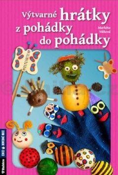 Markéta Vítková: Výtvarné hrátky z pohádky do pohádky cena od 147 Kč
