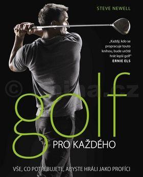 Steve Newell: Golf pro každého cena od 361 Kč