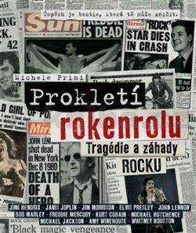 Michele Primi: Prokletí rokenrolu – tragédie a záhady rocku cena od 299 Kč