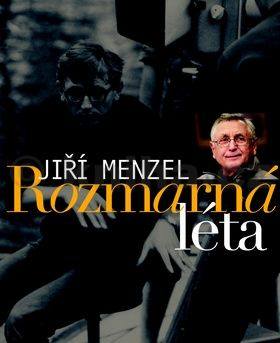 Jiří Menzel: Rozmarná léta cena od 395 Kč