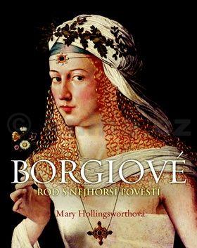 Mary Hollingsworth: Borgiové cena od 488 Kč