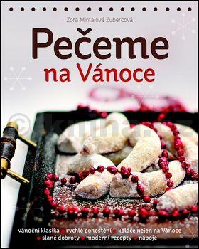 Zora Mintalová-Zubercová: Pečeme na Vánoce cena od 119 Kč