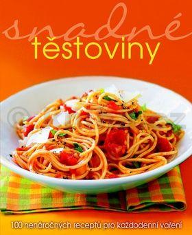 Teresa Goldfinchová: Snadné těstoviny - 100 nenáročných receptů pro každodenní vaření cena od 132 Kč