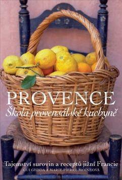 Giu Gedda: Provence Škola provensálské kuchyně cena od 399 Kč