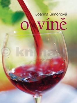 Joanna Simon: O víně cena od 319 Kč