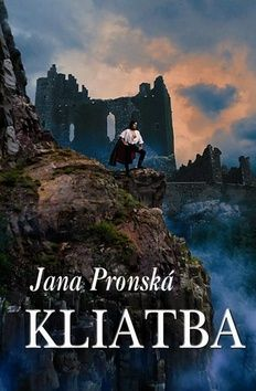 Jana Pronská: Kliatba cena od 190 Kč