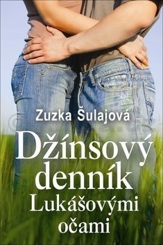 Zuzka Šulajová: Džínsový denník Lukášovými očami cena od 207 Kč