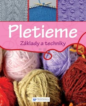 Pletieme - Základy a techniky cena od 151 Kč