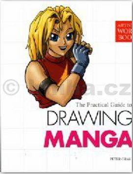 Peter Gray: Manga - Praktický průvodce kreslení cena od 60 Kč