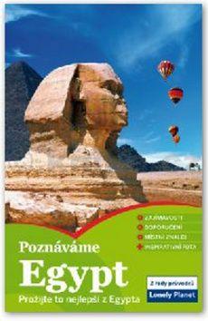 Poznáváme: Egypt - Lonely Planet cena od 389 Kč