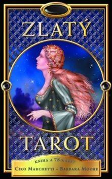 Ciro Marchetti, Barbara Moore: Zlatý tarot cena od 336 Kč