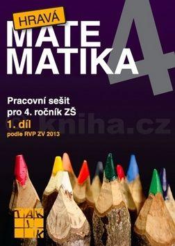 Hrubčová Eva a: Hravá matematika 4/1 - PS pro 4. ročník ZŠ cena od 60 Kč