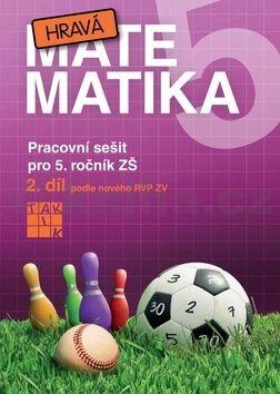 Hrubčová Eva a: Hravá matematika 5/2 - PS pro 5. ročník ZŠ cena od 68 Kč
