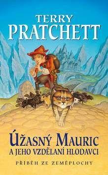Terry Pratchett: Úžasný Mauric cena od 161 Kč