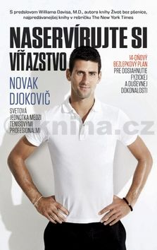 Novak Djokovič: Naservírujte si víťazstvo cena od 262 Kč