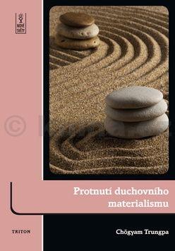 Chögyam Trungpa: Protnutí duchovního materialismu cena od 166 Kč