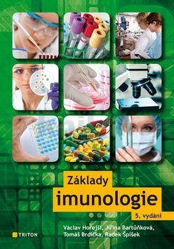 Jiřina Bartůňková, Václav Hořejší: Základy imunologie cena od 244 Kč