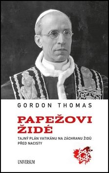 Gordon Thomas: Papežovi Židé cena od 379 Kč