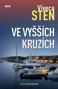 Viveca Sten: Ve vyšších kruzích cena od 194 Kč