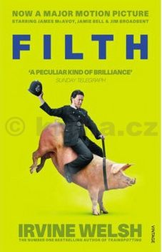 Irvine Welsh Filth cena od 262 Kč