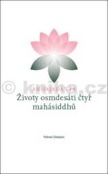 Šhri Abhajadátta: Životy osmdesáti čtyr mahásiddhů cena od 185 Kč