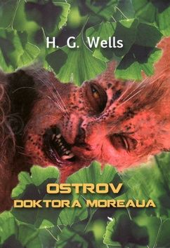 Herbert George Wells: Ostrov doktora Moreaua cena od 125 Kč