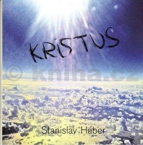 Stanislav Háber: Kristus cena od 75 Kč