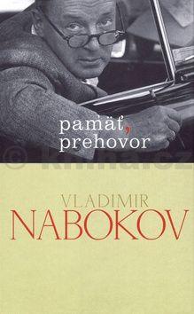 Vladimir Nabokov: Pamäť, prehovor cena od 190 Kč