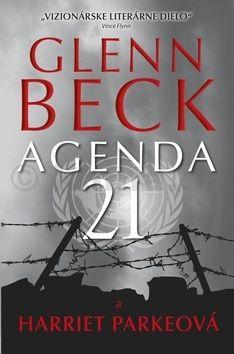 Glenn Beck, Harriet Parkeová: Agenda 21 cena od 266 Kč