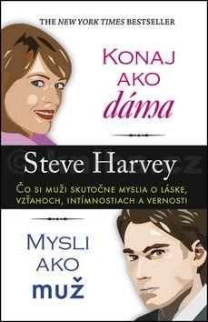 Steve Harvey: Konaj ako dáma, mysli ako muž cena od 227 Kč