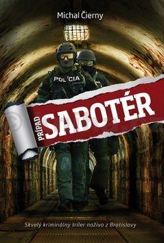 Michal Čierny: Prípad Sabotér cena od 214 Kč