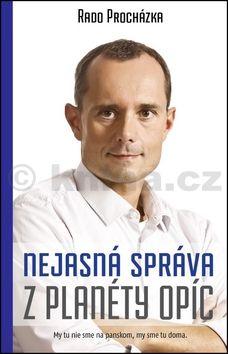Radoslav Procházka: Nejasná správa z planéty opíc cena od 190 Kč