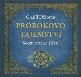 Chalíl Džibrán: Prorokova moudrost cena od 141 Kč