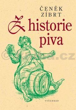 Čeněk Zíbrt: Z historie piva cena od 243 Kč