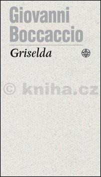 Giovanni Boccaccio: Griselda cena od 124 Kč