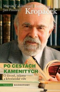 Martin T. Zikmund, Jan Paulas, Luboš Kropáček: Po cestách kamenitých cena od 202 Kč