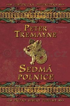 Peter Tremayne: Sedmá polnice cena od 179 Kč
