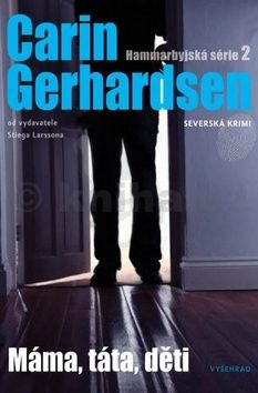 Carin Gerhardsen: Máma, táta, děti cena od 200 Kč