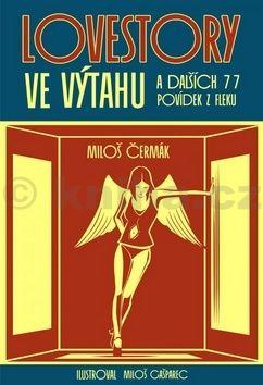 Miloš Čermák: Lovestory ve výtahu cena od 87 Kč