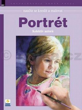 Naučte se kreslit a malovat: Portrét cena od 230 Kč