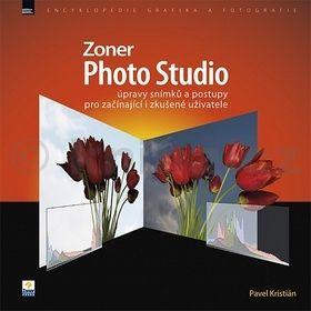 Pavel Kristián: Zoner Photo Studio úpravy snímků a postupy cena od 129 Kč