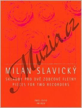 Amos editio Slavický Milan | Skladby pro dvě zobcové flétny | Noty na zobcovou flétnu cena od 96 Kč