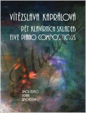 Amos editio Kaprálová Vítězslava | Pět klavírních skladeb | Noty na klavír cena od 176 Kč