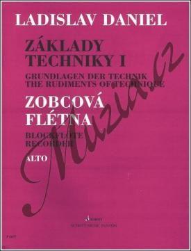 Panton (Schott Music Panton) Daniel Ladislav | Základy techniky pro altovou zobcovou flétnu, 1. díl - Stupnice a akordy | Noty cena od 101 Kč