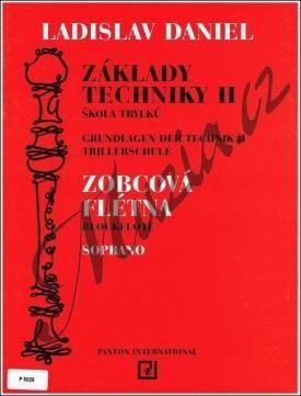 Panton (Schott Music Panton) Daniel Ladislav   Základy techniky pro sopránovou zobcovou flétnu, 2. díl - Škola trylků   Noty cena od 108 Kč